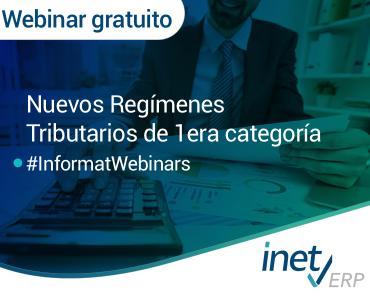 Webinar: Nuevos Regímenes Tributarios de 1ra categoría (LIR)
